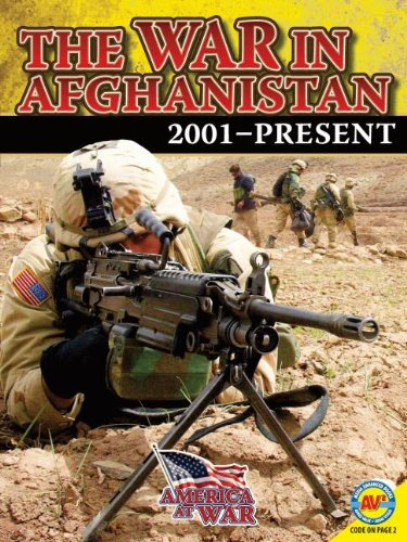The War in Afghanistan (America at War (Av2)): Goldsworthy, Steve