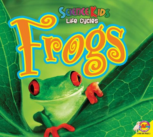9781621276852: Frogs (Science Kids Life Cycles)