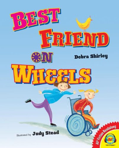 9781621278719: Best Friend on Wheels (AV2 Fiction Readalong)