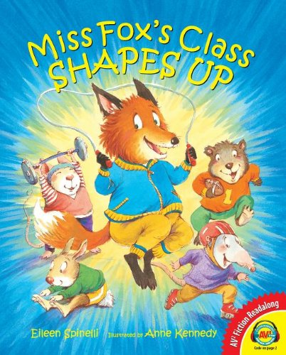 9781621278849: Miss Fox's Class Shapes Up (Av2 Fiction Readalong)