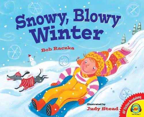 9781621278931: Snowy, Blowy Winter (AV2 Fiction Readalong)