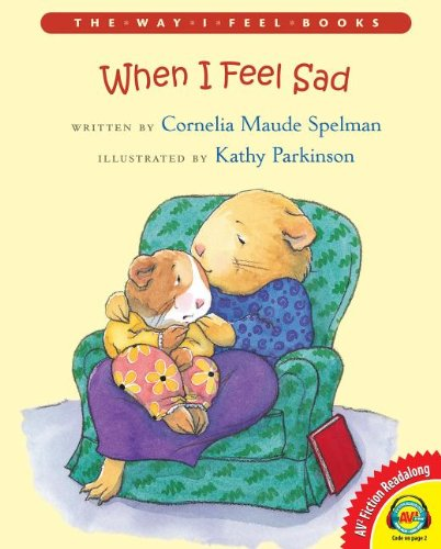 9781621279082: When I Feel Sad (Way I Feel Books)