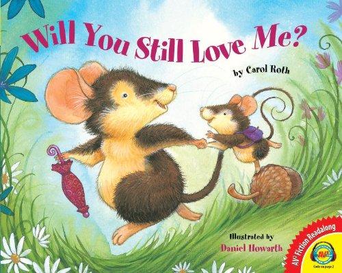 9781621279112: Will You Still Love Me? (AV2 Fiction Readalong)