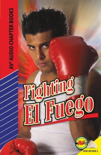 Fighting El Fuego (Hardback) - Paula Bott
