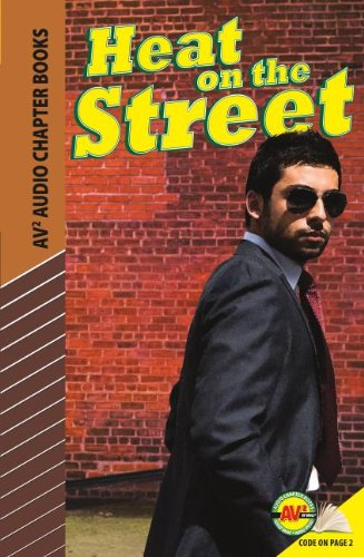 Heat on the Street (Av2 Audio Chapter Books): Anderson, Josh