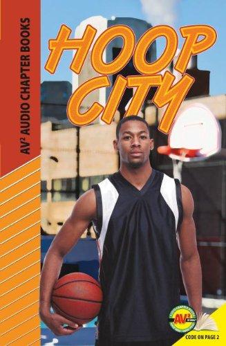 9781621279808: Hoop City (Av2 Audio Chapter Books)