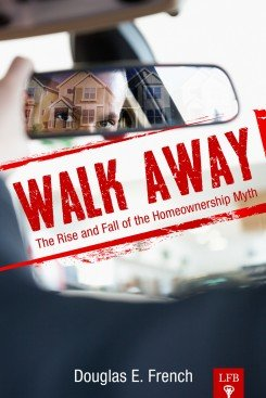 9781621290353: Walk Away: The Rise and Fall of the Home-Ownership Myth