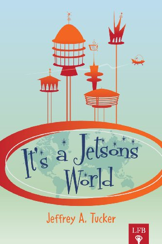 9781621290681: It's A Jetsons World: Private Miracles & Public Crimes