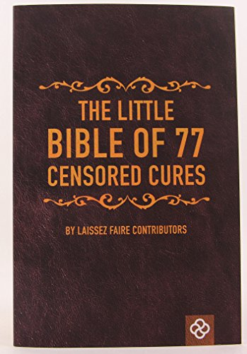 9781621291190: The Little Bible of 77 Censored Cures
