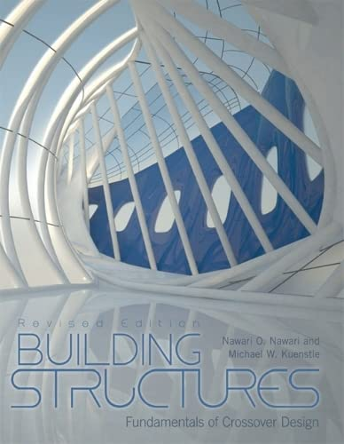9781621310457: Building Structures: Fundamentals of Crossover Design (Revised Edition)