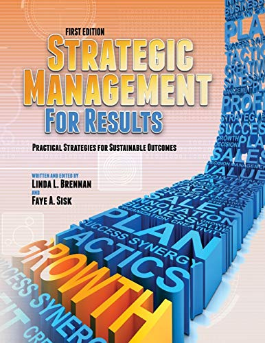 9781621310532: Strategic Management for Results: Practical Strategies for Sustainable Outcomes