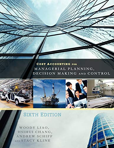 9781621311027: Cost Accounting for Managerial Planning, Decision Making and Control