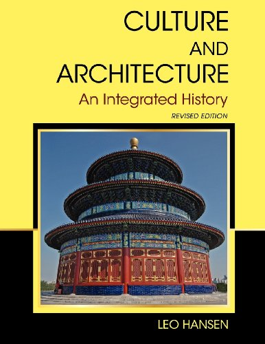 9781621311263: Culture and Architecture: An Integrated History (Revised Edition)