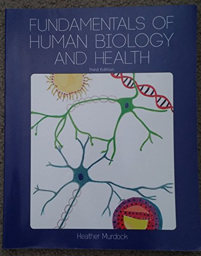 9781621312635: Fundamentals of Human Biology and Health (Fundamentals of Human Biology and Health: Third Edition)