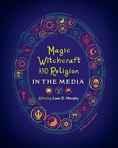 9781621313106: Magic, Witchcraft, and Religion in the Media (Revised First Edition)
