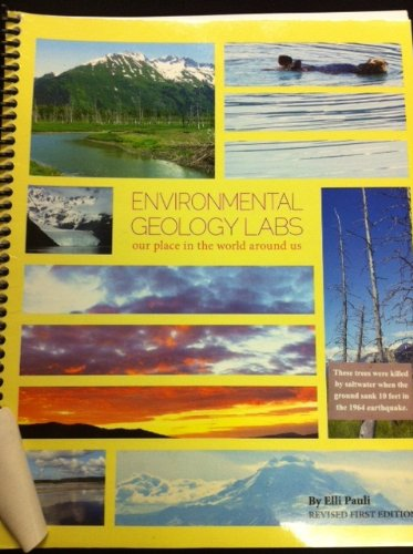 9781621314677: Environmental Geology Labs: Our Place in the World Around Us Revised 1st Edition
