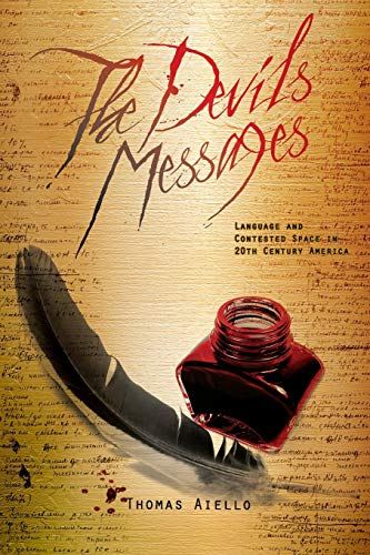 9781621315650: The Devil's Messages: Language and Contested Space in 20th Century America