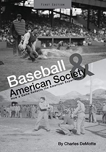 9781621315797: Baseball and American Society: How a Game Reflects the American Experience