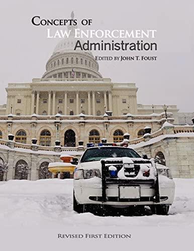 9781621315964: Concepts of Law Enforcement Administration