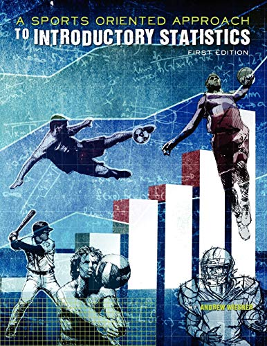9781621316404: A Sports-Oriented Approach to Introductory Statistics