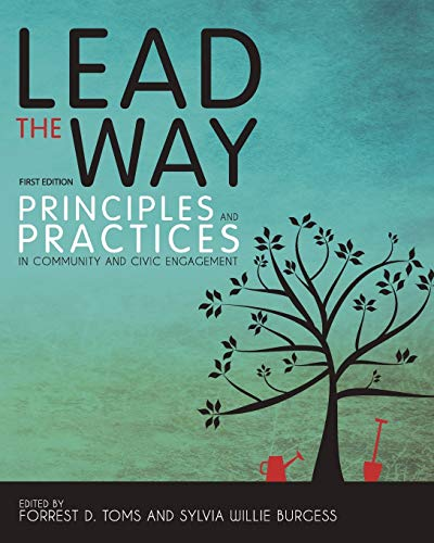 9781621317814: Lead the Way: Principles and Practices in Community and Civic Engagement