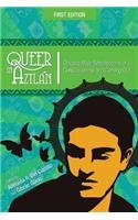 9781621318057: Queer in Aztlan: Chicano Male Recollections of Consciousness and Coming Out