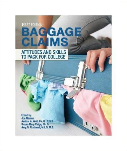 9781621319009: Baggage claim attitude and skills to pack for college