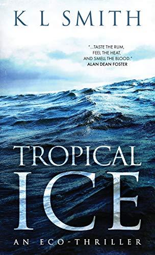 Tropical Ice: Kl Smith