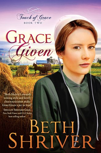 Grace Given (Touch of Grace): Shriver, Beth