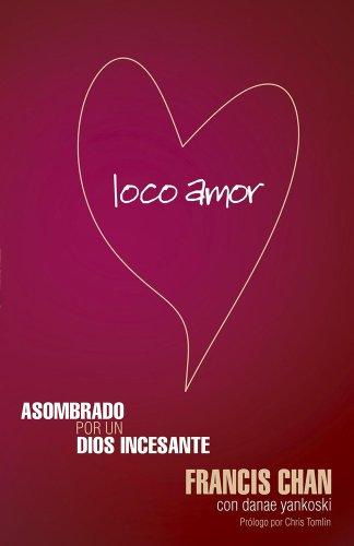 9781621361343: Loco Amor Revisado (Incluye Guia de Estudio)