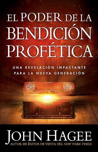 9781621361701: El Poder de la Bendicion Profetica = The Power of the Prophetic Blessing