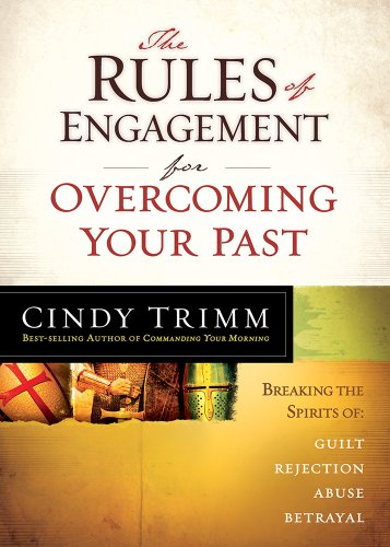 9781621362333: The Rules of Engagement for Overcoming Your Past