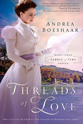 Threads of Love (Fabric of Time): Boeshaar, Andrea