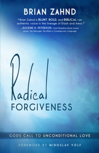 9781621362524: Radical Forgiveness: God's Call to Unconditional Love