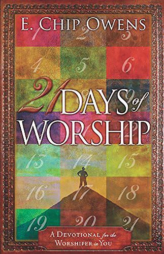 9781621363071: 21 Days of Worship: A Devotional for the Worshiper in You