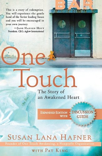 9781621363446: One Touch (Expanded Edition with Discussion Guide): The Story of an Awakened Heart