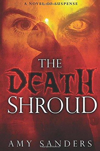 The Death Shroud: Sanders, Amy