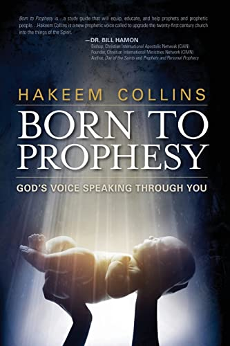 9781621364047: Born to Prophesy: God's Voice Speaking Through You