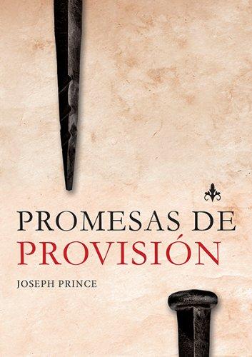 Promesas de Provision = Provision Promises: Prince, Joseph
