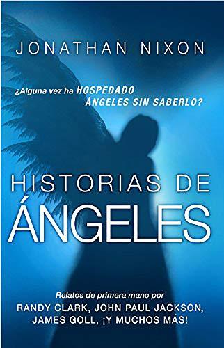 9781621364696: Historias de ángeles: ¿Alguna vez ha hospedado ángeles sin saberlo? (Spanish Edition)