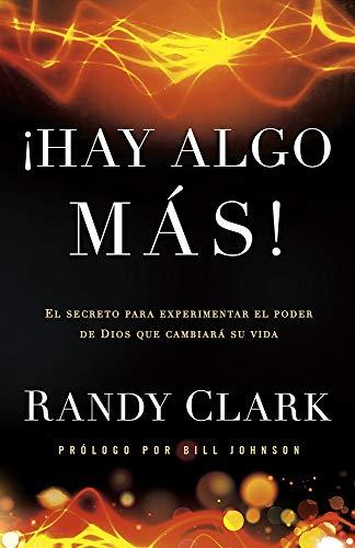 9781621364979: Hay algo más: El secreto para experimentar el poder de Dios que cambiará su vida (Spanish Edition)