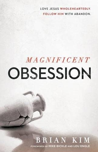 9781621365631: Magnificent Obsession: Love Jesus. Wholeheartedly. Follow Him with Abandon.