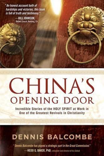 China's Opening Door: Incredible Stories of the: Balcombe, Dennis