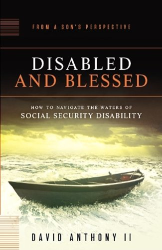 Disabled and Blessed: Anthony, David, II