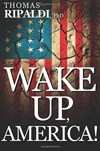 9781621368014: Wake Up, America!