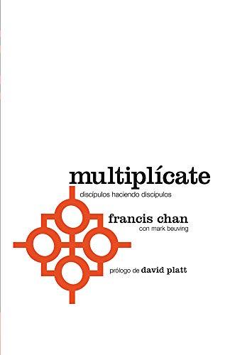 9781621369158: Multiplicate: Discipulos Haciendo Discipulos = Multiply