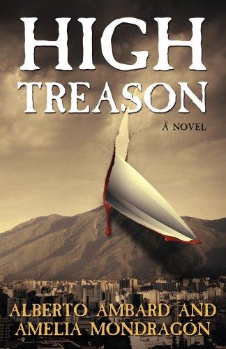 High Treason: Alberto Ambard, Amelia Mondrag?n