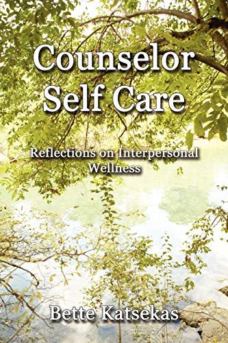 9781621370604: Counselor Self Care