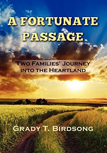 9781621370659: A Fortunate Passage: Two Families' Journey Into the Heartland