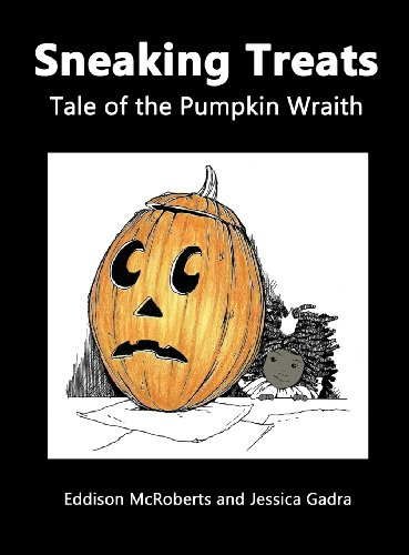 9781621371366: Sneaking Treats: Tale of the Pumpkin Wraith